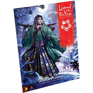 Fantasy Flight Games Legend of the Five Rings RPG:  Winter's Embrace