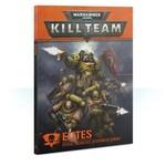 Games Workshop Warhammer 40k: Kill Team: Elites