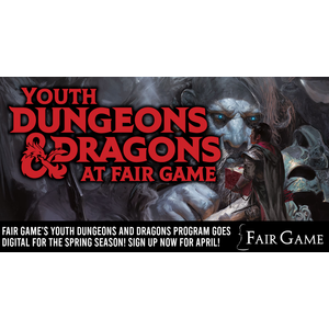 Fair Game YDND Spring 2020 Season - Digital - Tuesday & Thursday Evenings from 4:30 to 6:30 PM (April 7-30)