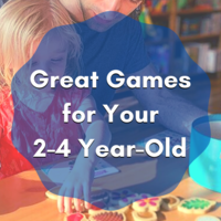 Great Games for Your 2-4 Year-Old