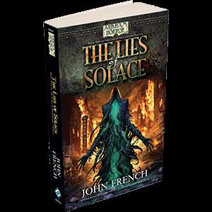 Fantasy Flight Games Arkham Horror Novella: The Lies of Solace