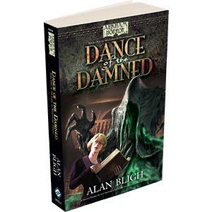Fantasy Flight Games Arkham Horror Novella: Dance of the Damned