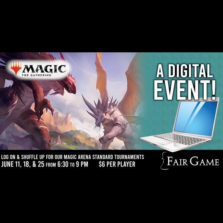 Fair Game Admission: MTG Arena Standard Event - June 25 (6:30 to 9 PM)