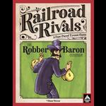 Forbidden Games Railroad Rivals: Robber Baron Expansion