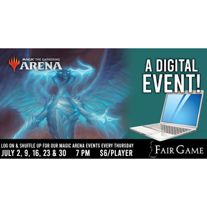 Fair Game Admission: MTG Arena Standard Event - July 9 (7 PM)