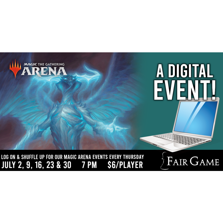 Fair Game Admission: MTG Arena HISTORIC Event - July 16 (7 PM)
