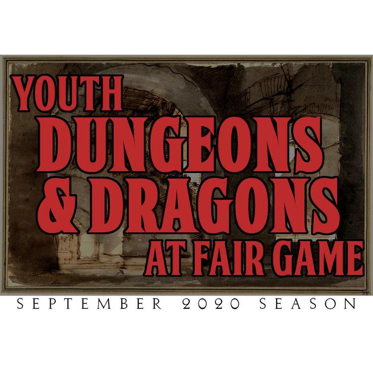 Fair Game YDND September 2020 Season: Group G - Friday 6:30-8:30 PM