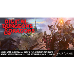Fair Game Admission: Digital Dungeons and Dragons - September 21