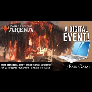 Fair Game Admission: Magic Arena Standard Event 20 (October 15)