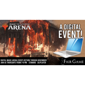 Fair Game Admission: Magic Arena Standard Event 21 (October 22)