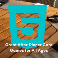5 Great After-Dinner Card Games for All Ages