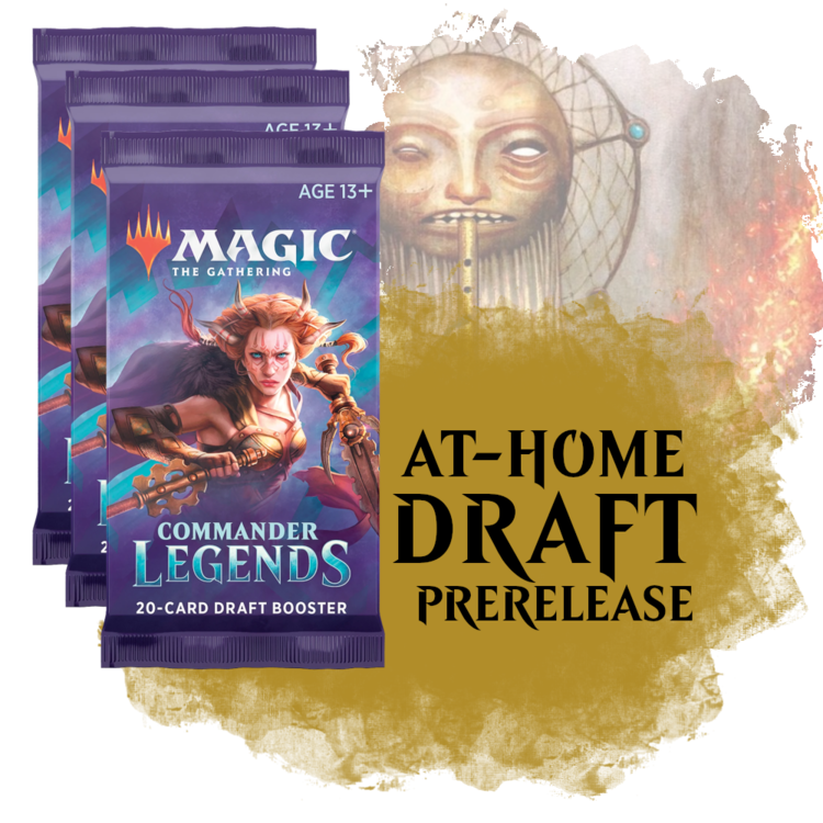 Fair Game Admission: Commander Legends At-Home Draft Prerelease