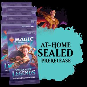 Fair Game Admission: Commander Legends At-Home Sealed Prerelease