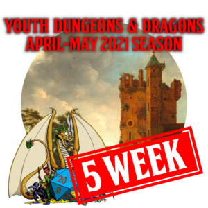 Youth Dungeons and Dragons AprMay 2021 - Group L1  - Wed 5:30-7:30 PM CST (Ages 13-17)