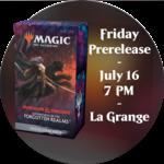Admission: Forgotten Realms Friday Sealed Deck Prerelease (7 PM, La Grange)