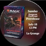 Admission: Forgotten Realms Sunday Dungeon Challenge Prerelease (12 PM, La Grange)