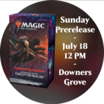 Admission: Forgotten Realms Sunday Sealed Deck Prerelease (12 PM, Downers Grove)
