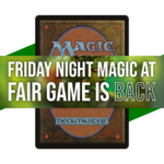 Wizards of the Coast Admission:  Modern FNM 7 PM (Downers Grove 7/2)