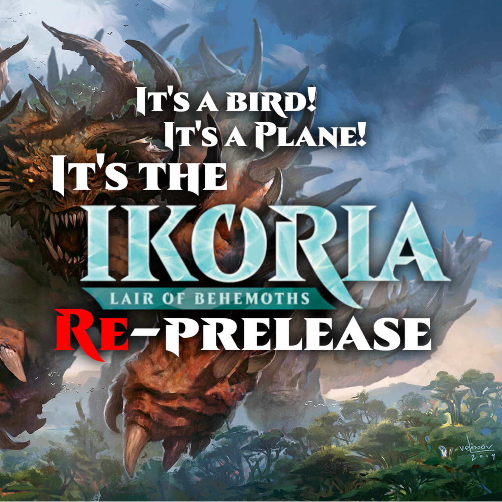Wizards of the Coast Admission: Ikoria Reprerelease (August 28 Downers Grove 5 PM CST)
