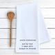 Devenie Designs YOU'RE RIDICULOUS-TEA TOWEL