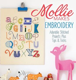 Mollie Make Embroidery Adorable Stitched Projects