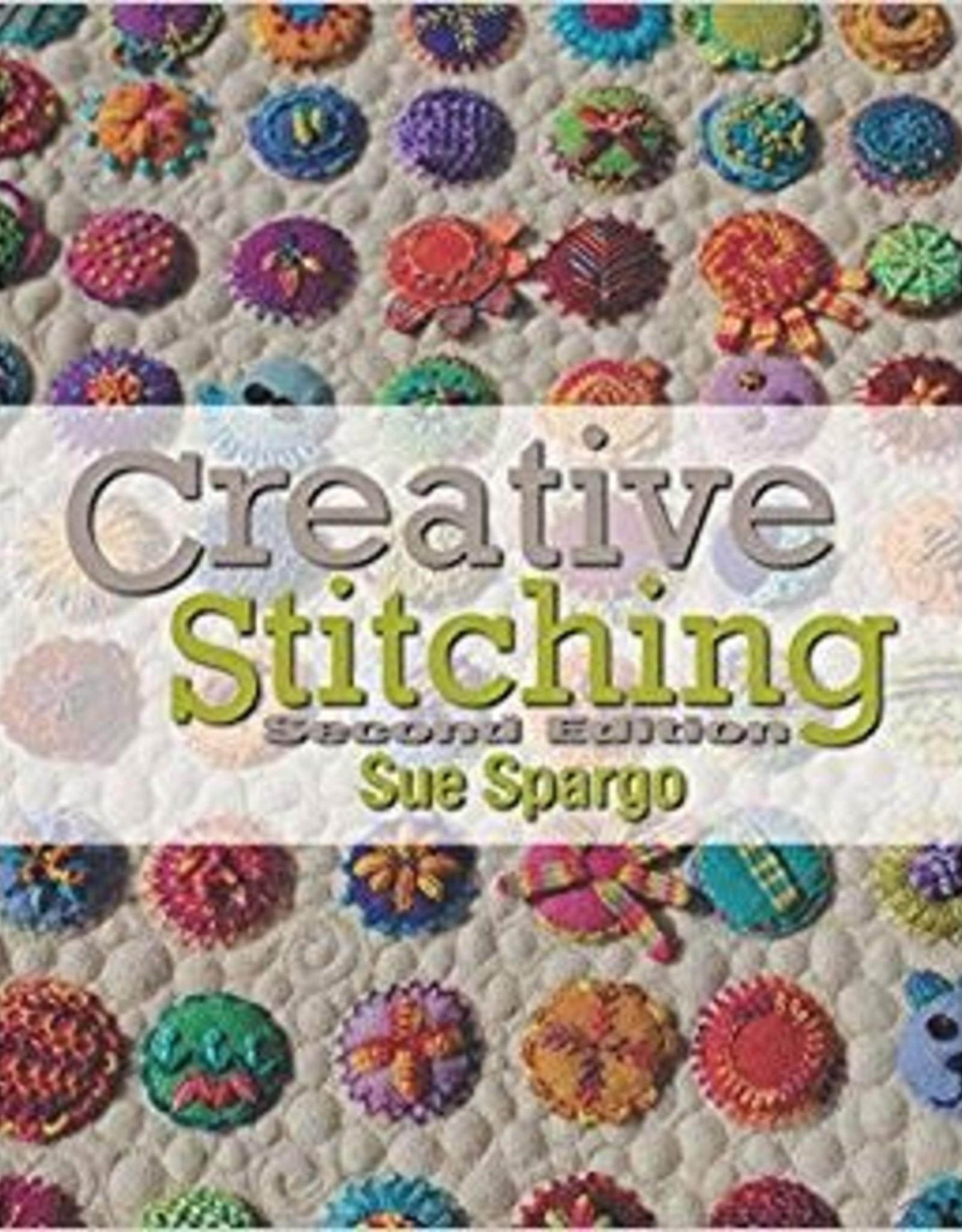 Sue Spargo Creative Stitching; Second Edition by Sue Spargo