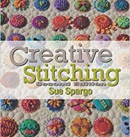 Sue Spargo Creative Stitching by  Sue Spargo