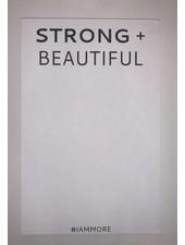 Strong + Beautiful STRONG + BEAUTIFUL Note Pad