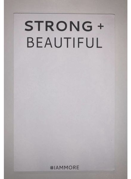 Strong + Beautiful STRONG + BEAUTIFUL Note Pad