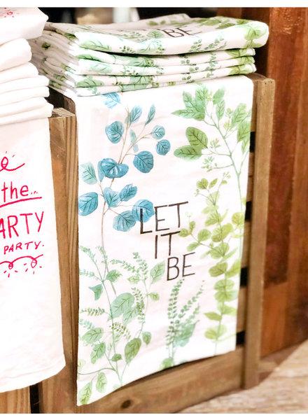 Flour Sack Towel - Let it Be