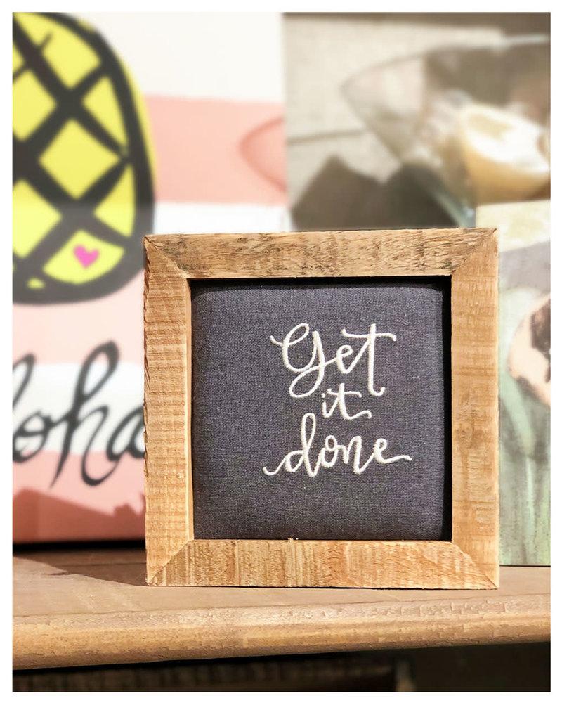 Wall Art - Get it done