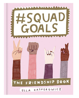 Squad Goals: Friendship Book
