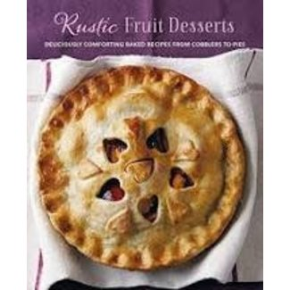 Cookbook- Rustic Fruit Desserts