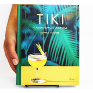 Tropical Cocktail Recipe Book - Tiki - Shannon Mustipher