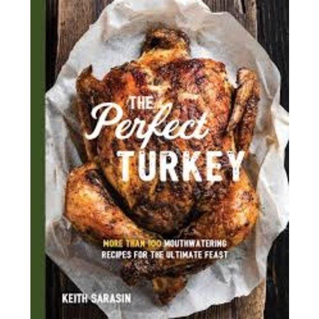 Cookbook - Keith Sarasin - Perfect Turkey Cookbook