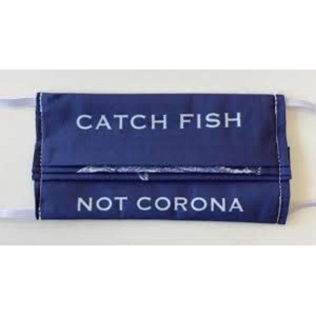 Merritt Designs Merritt Designs Face Mask - Kate Nelligan Design Catch Fish Not Corona