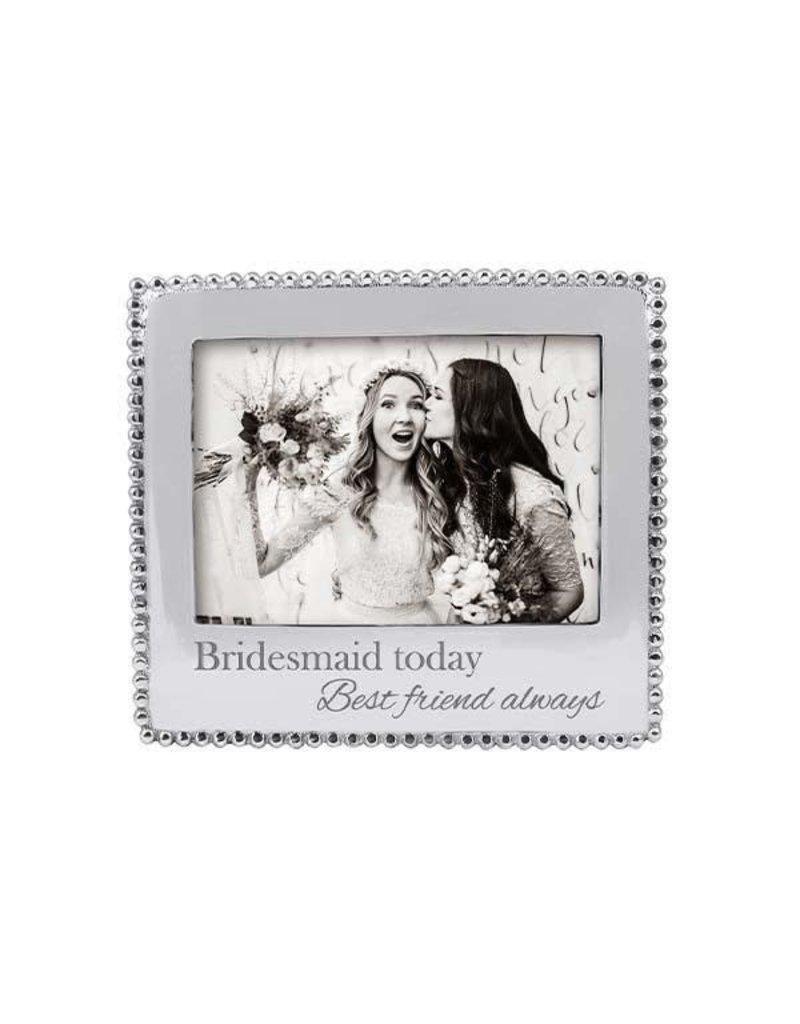 3911BM Bridesmaid Today Best Friend Always Beaded 5x7 Frame