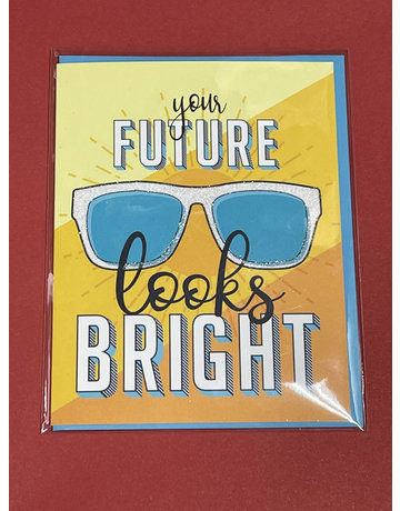 Greeting Card- Your future looks bright