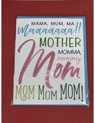 Greeting Card- Mama Mum Ma Maaa Mother Mom