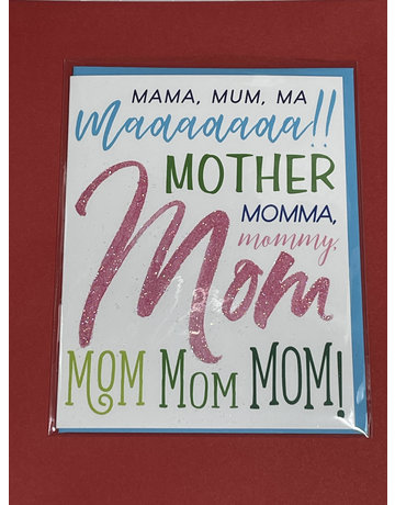 Greeting Card- Mama Mum Ma Maaa Mother Mom