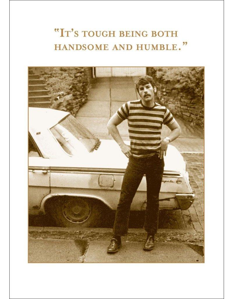 Shannon Martin Handsome & Humble Birthday Card