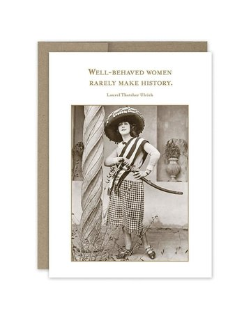 Shannon Martin Well-Behaved Women Birthday Card