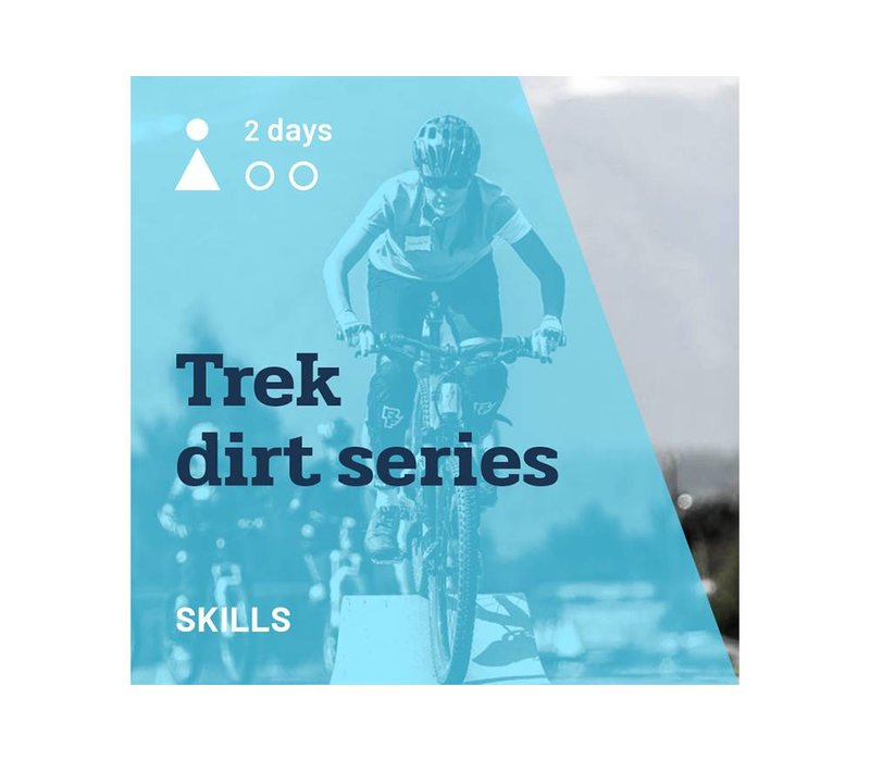 Trek Dirt Series - August 17 - 18, 2019