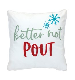 Melrose Better Not Pout Pillow