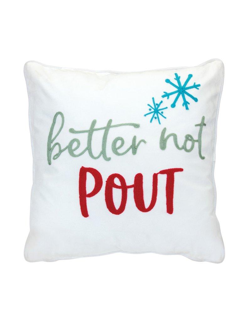 Melrose Better Not Pout Pillow