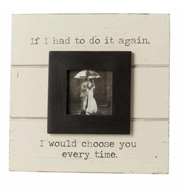 Mud Pie Choose You Frame