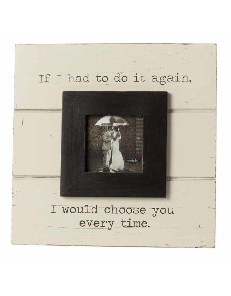Choose You Frame