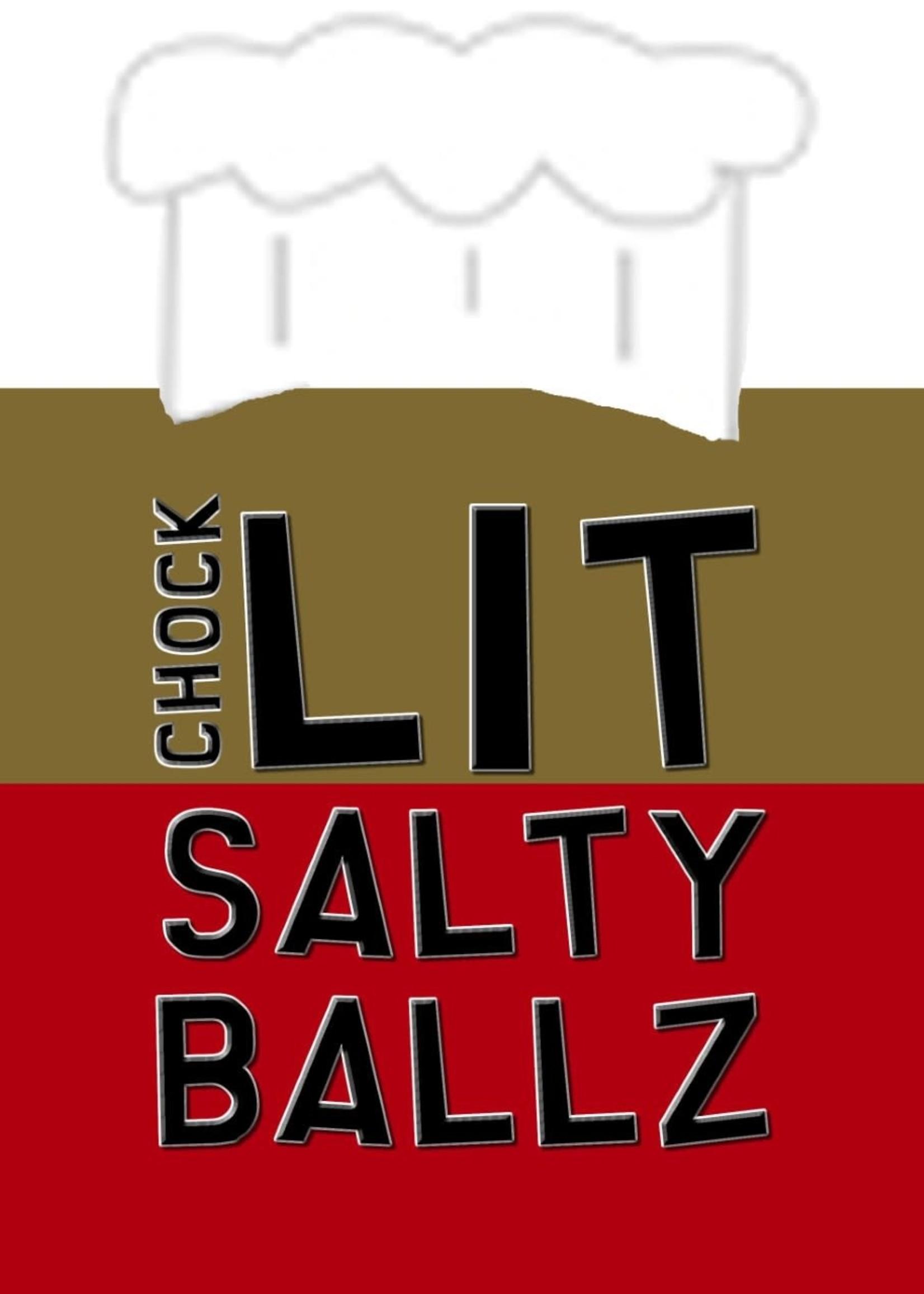 sinnister fog Salted Chefs Chock Lit Salty Balls