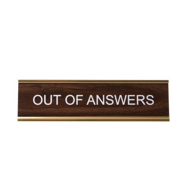 He Said, She Said Out of Answers Nameplate