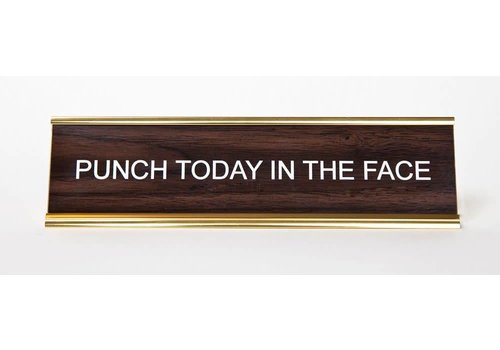 He Said, She Said Punch Today in the Face Nameplate